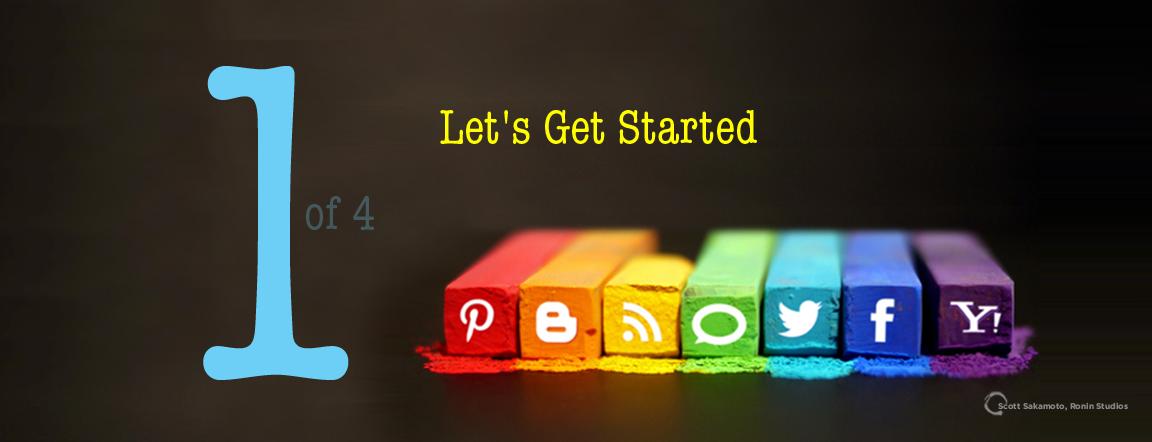 Get Started, The Art of Social Media, Scott Sakamoto, Internet Marketing, Social Media, Best Practices
