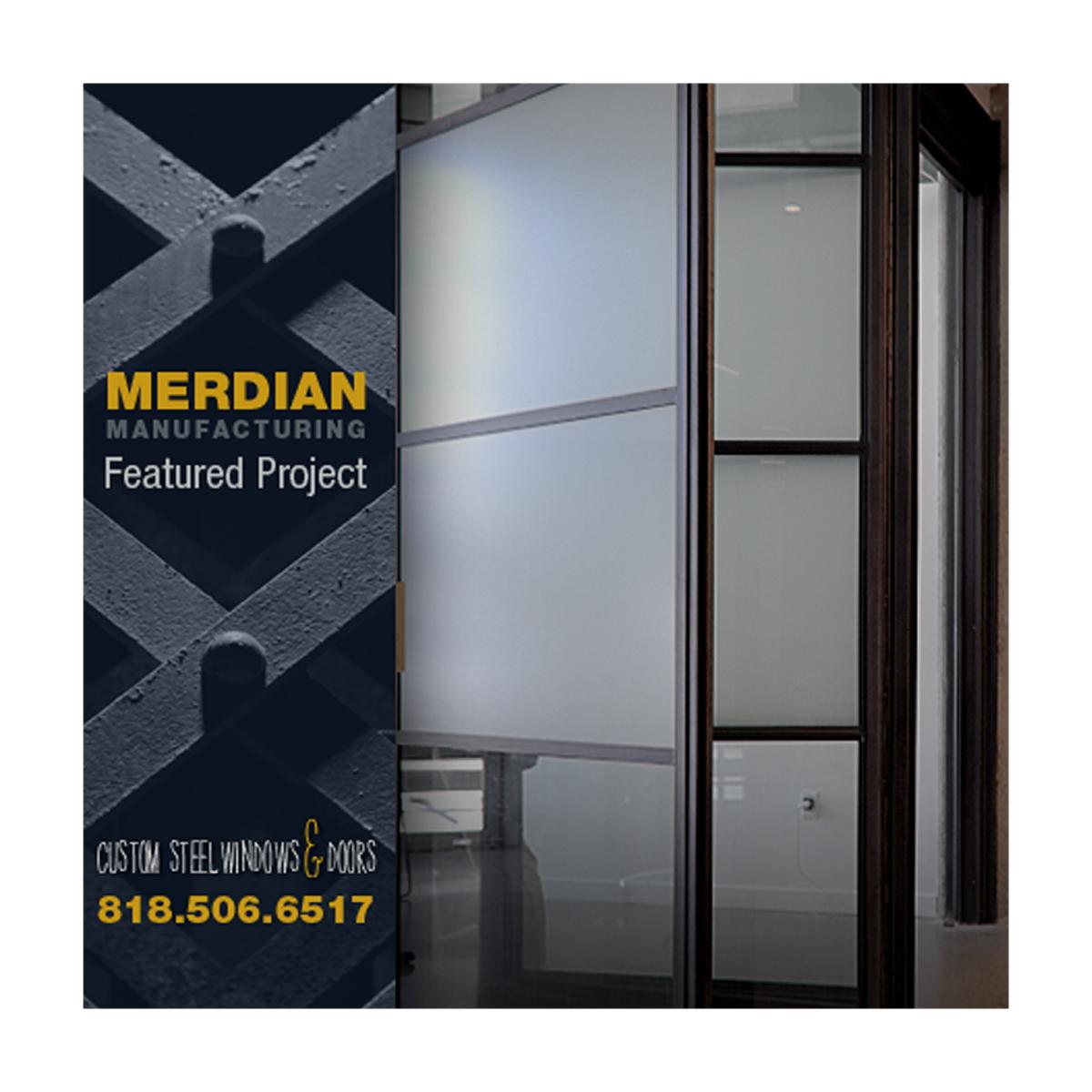 Meridian manufacturing custom steel windows and doors for Custom windows and doors