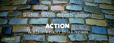 Action, Vision, Discovery, Business Plan
